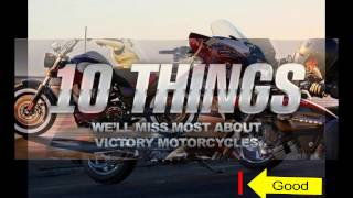 4. 10 Things We'll Miss Most About Victory Motorcycles