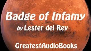 BADGE OF INFAMY by Lester del Rey - FULL AudioBook | GreatestAudioBooks