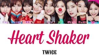Video Heart Shaker-Twice(トゥワイス)【日本語字幕/かなるび/歌詞】 MP3, 3GP, MP4, WEBM, AVI, FLV April 2019