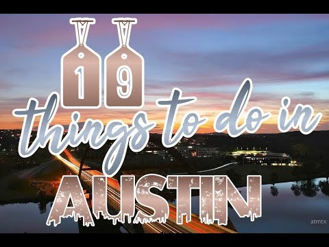 Top 19 Things To Do In Austin, Texas