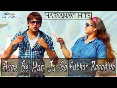 Video Aage Se Hat Ja Ga Song I FUTKAR RAGANIYA I Latest Haryanvi Songs I Haryanvi Hot Songs download in MP3, 3GP, MP4, WEBM, AVI, FLV January 2017