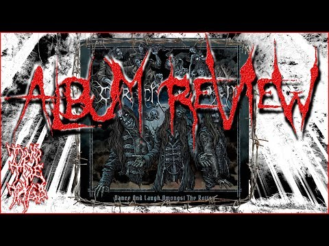 Carach Angren - Dance And Laugh Amongst The Rotten - ALBUM REVIEW