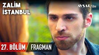 Zalim İstanbul 27. Bölüm Fragmanı (HD)