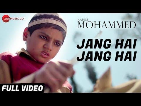 Jang Hai Jang Hai - Full Video | Karim Mohammed