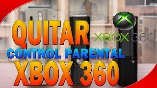 XBOX 360    Como Quitar El Control Parental Del Xbox 360    tutorial actualizado