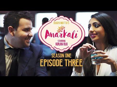 ANARKALI WEB SERIES | SEASON 1 EPISODE 3 | INDIAN GIRLS
