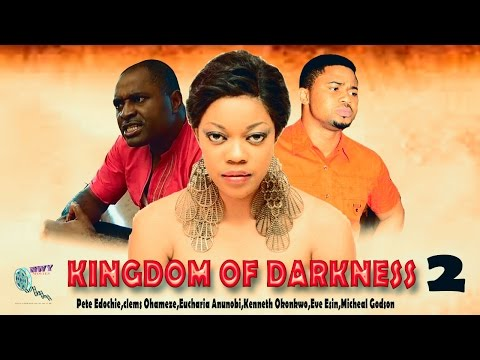 Kingdom Of Darkness Season 2 - Latest Nigerian Nollywood Movie