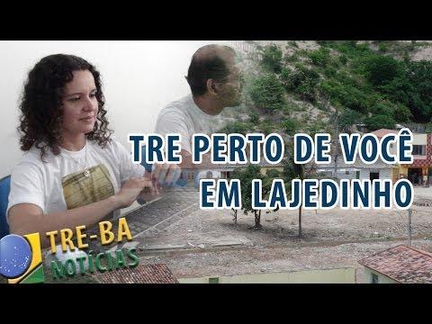 TRE-BA Notícias: TRE Perto de Você em Lajedinho