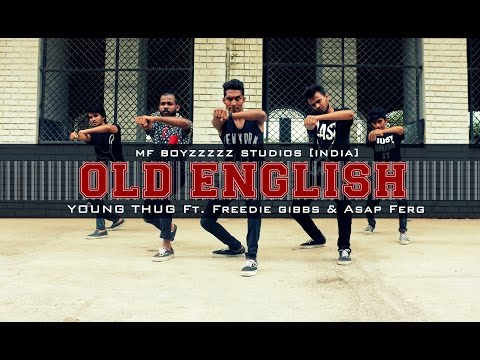 Old English - Young Thug | CHOREOGRAPHY | @MF BoyzzzzZ Studios [INDIA]