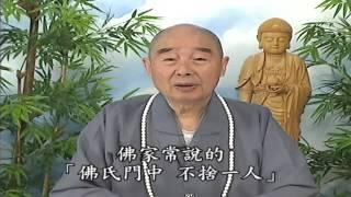 Thập Thiện Nghiệp Đạo Kinh (2001) tập 47 & 48 - Pháp Sư Tịnh Không