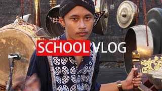 SCHOOL VLOG = PARADE GAMELAN
