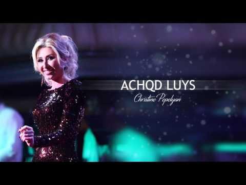 Christine Pepelyan - Achqd Luys