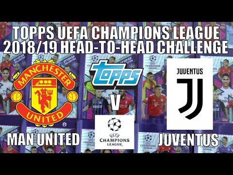 ⚽ JUVE V MANCHESTER UTD | Topps UEFA CHAMPIONS LEAGUE 2018-19 Stickers | HEAD-TO-HEAD CHALLENGE ⚽