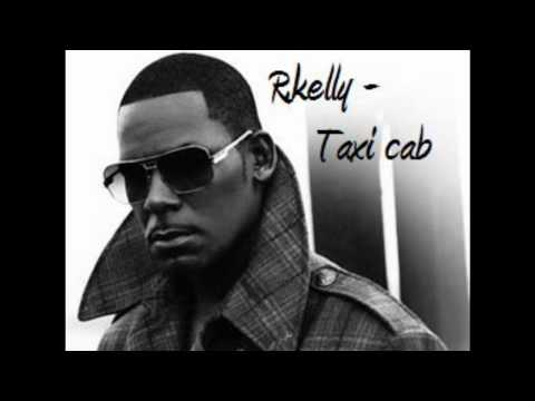 R.Kelly - Taxi Cab lyrics