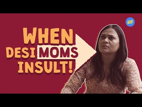 Video ScoopWhoop: When Desi Moms Insult! download in MP3, 3GP, MP4, WEBM, AVI, FLV January 2017