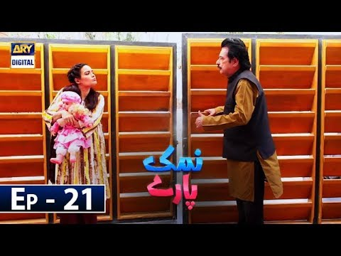 Namak Paray Episode 21 - 22nd March 2019 - ARY Digital Drama