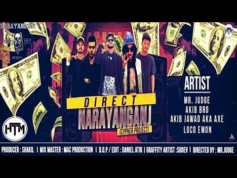Direct Narayanganj (Official Music Video)   Bangla HipHop   Produced by Shakil   HTM Records