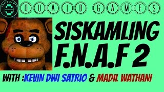 Video SISKAMLING - FNAF 2 // Kevin & Madil download in MP3, 3GP, MP4, WEBM, AVI, FLV Mei 2017