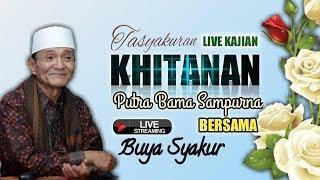 Live Streaming Tasyakuran Khitanan Putra Bama Sampurna di  majalengka   || Buya syakur