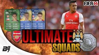 ULTIMATE SQUADS! COMMUNITY SHIELD! ARSENAL VS MAN CITY | FIFA 14 Ultimate Team