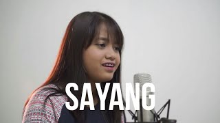 Sayang - Via Vallen (Cover) by Hanin Dhiya
