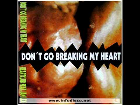 Don't Go Breaking My Heart (original mix)