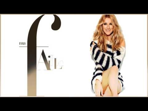 Celine Dion - Ma Faille (My Version)