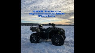 10. 2018 Polaris Sportsman 850 - Initial Review