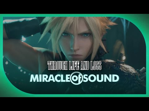 Final Fantasy 7 Song - Through Life And Loss by Miracle Of Sound ft. Sharm
