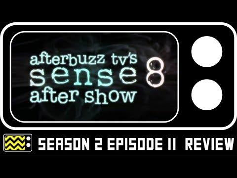 Sense 8 Season 2 Episode 11 Review & After Show | Afterbuzz TV
