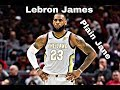 "Lebron James- ""Plain Jane"" mix"