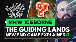 Monster Hunter World Iceborne   The Guiding Lands Explained - The New End Game