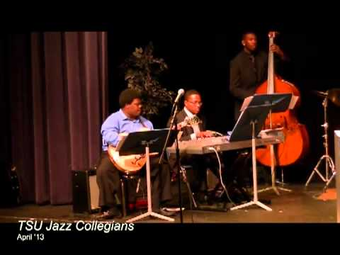 Collegians - Tennessee State University Jazz Collegians.