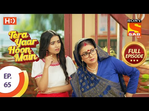 Tera Yaar Hoon Main - Ep 65 - Full Episode - 27th November 2020