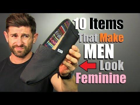10 Items That Make Men Look FEMININE!