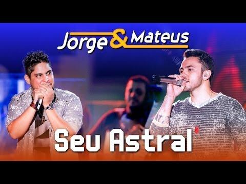 Jorge & Mateus - Seu Astral - [DVD Ao Vivo em Jurerê] - (Clipe Oficial)