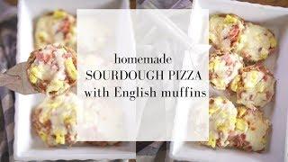 Sourdough Pizza   Mini Pizzas on Sourdough English Muffins   Farmhouse on Boone Sourdough