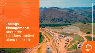 Tailings Management: about the solutions applied along the basin