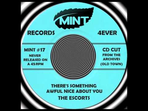 THERE'S SOMETHING AWFUL NICE ABOUT YOU, The Escorts, CD cut 1993