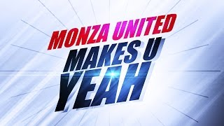 Monza United - Makes U Yeah (Radio Mix)