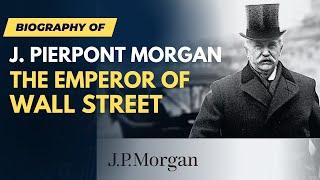 Video True Story - JP Morgan - Finance Documentary MP3, 3GP, MP4, WEBM, AVI, FLV Juni 2019