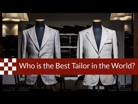 Who is the Best Tailor in the World?
