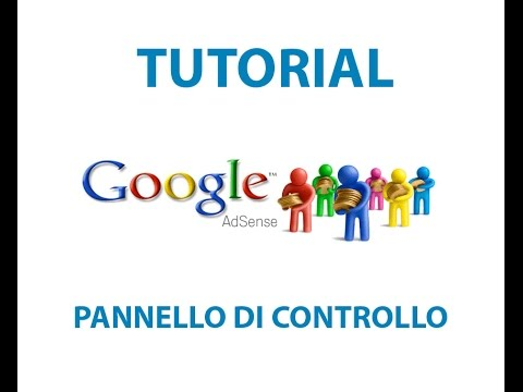 google adsense: come creare annunci - il pannello di controllo publisher
