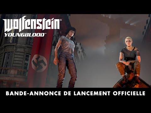 Trailer de lancement de Wolfenstein: Youngblood