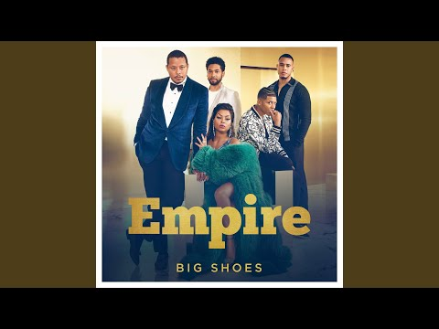 """Big Shoes (From """"Empire""""/Remix)"""