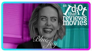 Blue Jay (Movie Review)