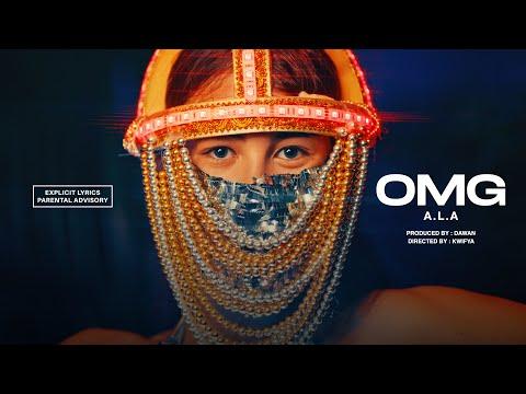 A.L.A - OMG (Official Video)