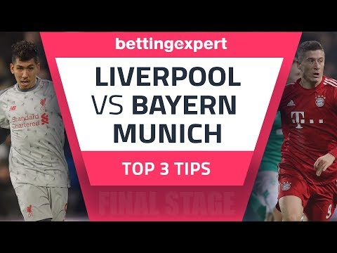 Champions League Tips | Top Betting Tips For Liverpool Vs Bayern Munich