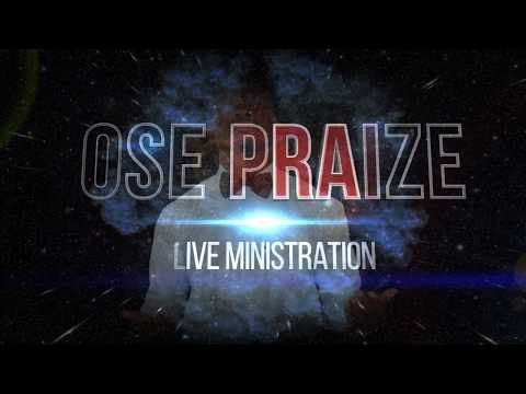 Ose Praize Live @ October Worship Service 2017