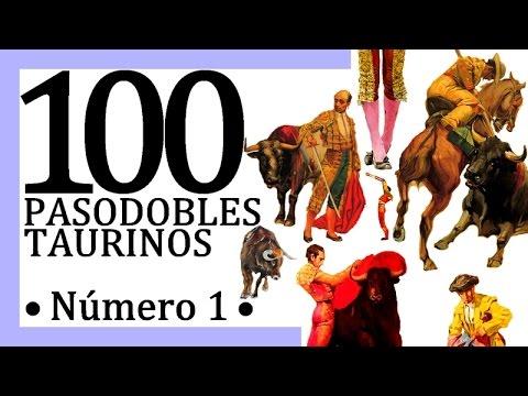 100 Pasodobles taurinos видео